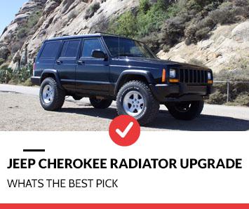 Top 5 Best Jeep Cherokee Radiator Upgrade