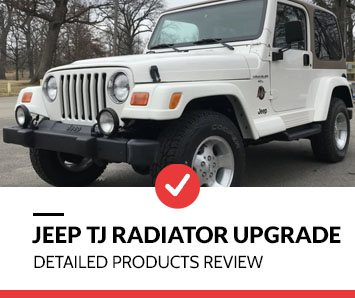 Jeep TJ Radiator Upgrade