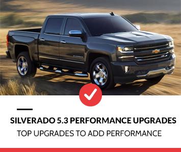 Silverado 5.3 Performance Upgrades
